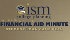 Financial Aid Minute – Student Loan Game Plan